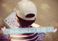 7 Coisas para ensinar ao seu filho desde cedo