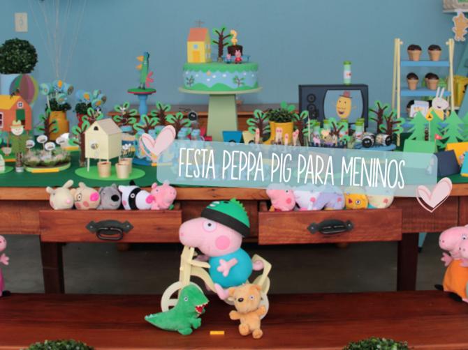 FESTA PEPPA PIG PARA MENINOS