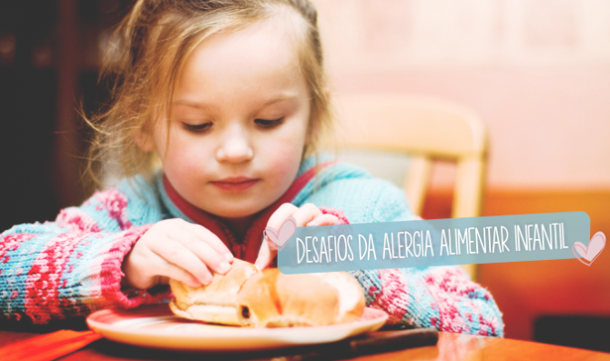 desafios da alergia alimentar infantil