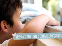 Criancas e adolescentes com necessidades especiais
