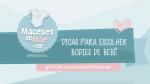 Vídeo 1 – Dicas para escolher os bodies do bebê