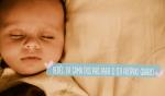Como passar o bebê da cama dos pais para o berço no quartinho dele