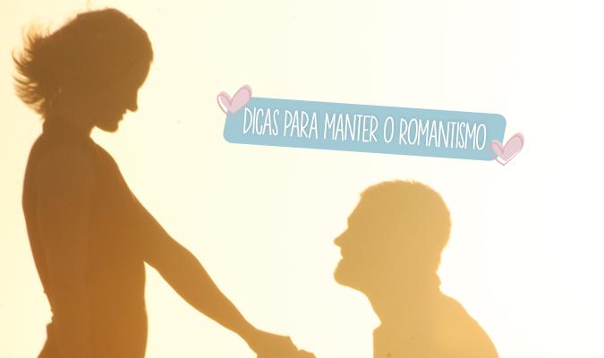 dicas para manter o romantismo
