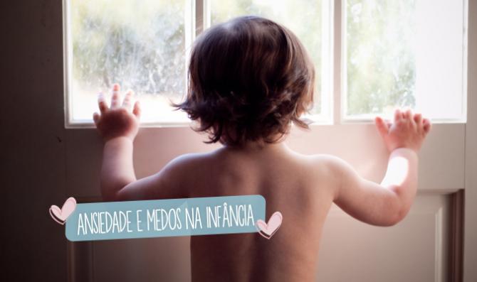 ansiedade e medos na infancia