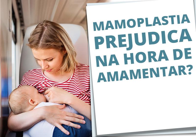 mamoplastia prejudica na hora de amamentar