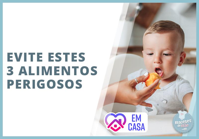 alimentos mais perigosos para bebês