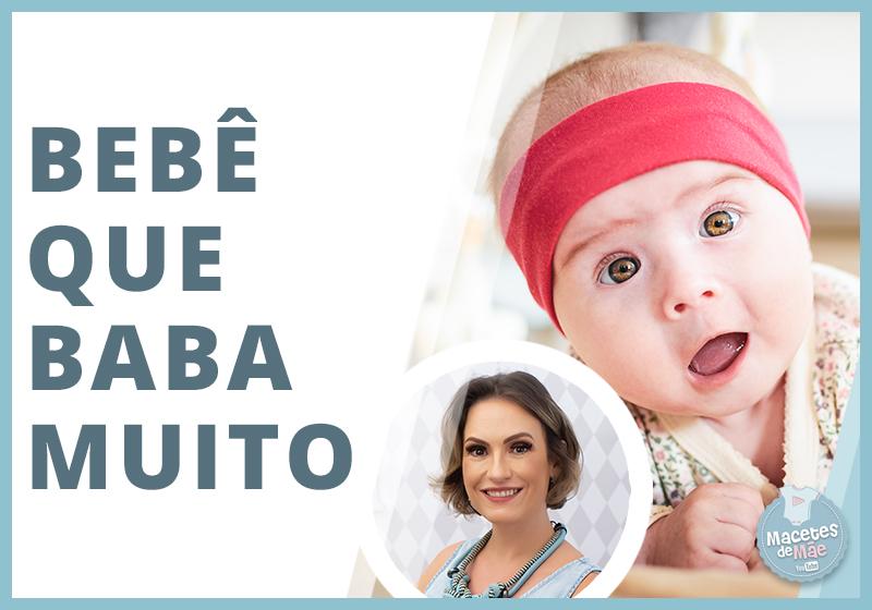 Por que o bebê baba tanto