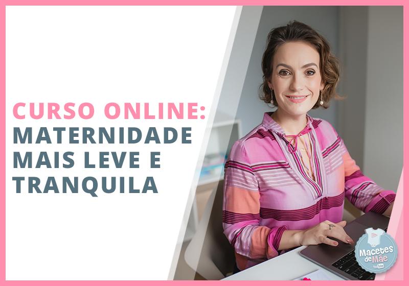 curso online como ter uma maternidade mais leve e tranquila