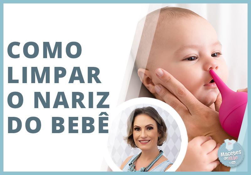 Como limpar o nariz do bebê