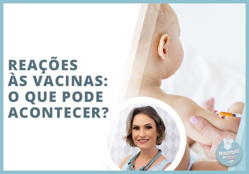 Reações às vacinas