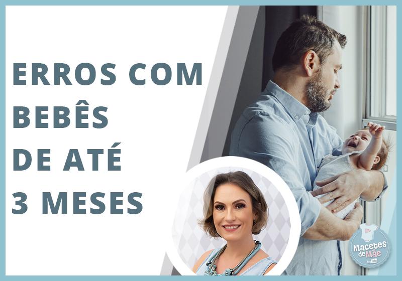 principais erros que os pais comentem com bebês